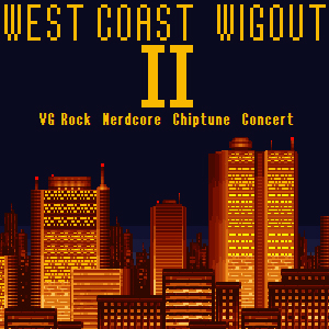 West Coast Wig Out 2 (Video game inspired music concert)