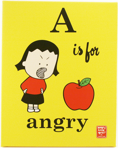 A is for Angry, Lela Lee