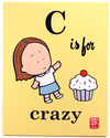 C is for Crazy, Lela Lee