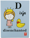 D is for Disenchanted, Lela Lee