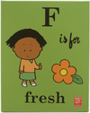 F is for Fresh, Lela Lee