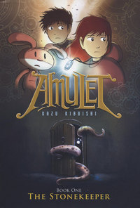 Amulet #1: The Stonkeeper, Kazu Kibuishi