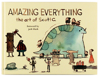 Amazing Everything: The Art of Scott C., scott c