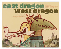 East Dragon, West Dragon, scott c