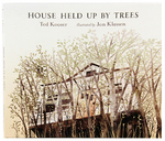 House Held Up By Trees, Jon Klassen