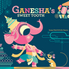 Ganesha's Sweet Tooth Exhibition/ Book Signing