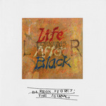 Journal 45: Life After Black, Barron Storey