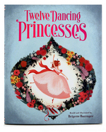 Twelve Dancing Princesses, Brigette Barrager