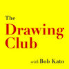 The Drawing Club w/ Bob Kato