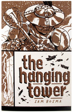 The Hanging Tower, Sam Bosma