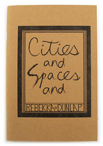 Cities and Spaces and , Rebekka