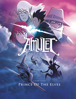 Amulet #5: Prince of the Elves, Kazu Kibuishi