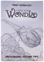 A Hero for Wondla, Tony DiTerlizzi