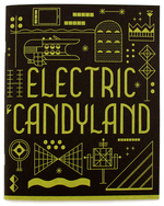 Electric Candyland Part 2, Jesse Tise