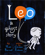 Leo: A Ghost Story Cover, Christian Robinson