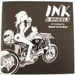 Ink & Wheels: Drawings by Raul Trevino, Raul  Trevino