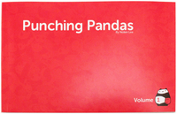 Punching Pandas Volume 1