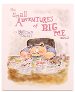 The Small Adventures of Big Me