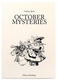 October Mysteries, Violaine Briat
