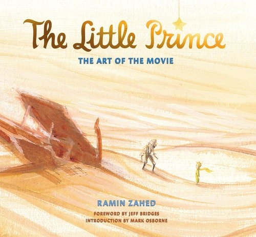 The Little Prince: The Art of the Movie