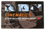 Cinematics Storyboard Workshop 2nd edition