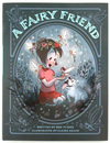 A Fairy Friend, Claire Keane
