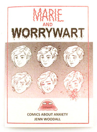 Marie and Worrywart: Comics About Anxiety, Jenn Woodall