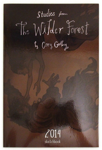 Studies From The Wilder Forest (2014 Sketchbook), Cory Godbey