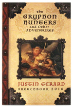 The Gryphon Hunters and Other Adventures (2016), Justin Gerard
