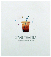 Small Thai Tea, Celine Kim