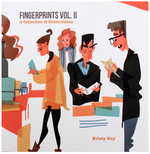 Fingerprints Vol. II, Kristy Kay