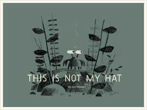 This Is Not My Hat Poster, Jon Klassen