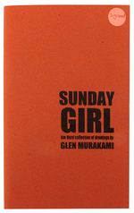 Sunday Girl: The Third Collections of Drawings, Glen Murakami