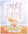 Hug It Out!, Louis Thomas