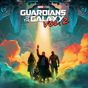 The Art of Guardians of the Galaxy Vol 2