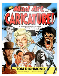 The Mad Art of Caricature, Tom Richmond