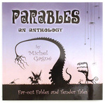 Parables: An Anthology, Michel Gagne