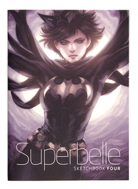 Superbelle: Sketchbook Four, Stanley Artgerm Lau
