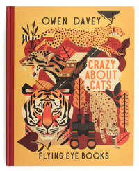 Crazy About Cats, Owen Davey