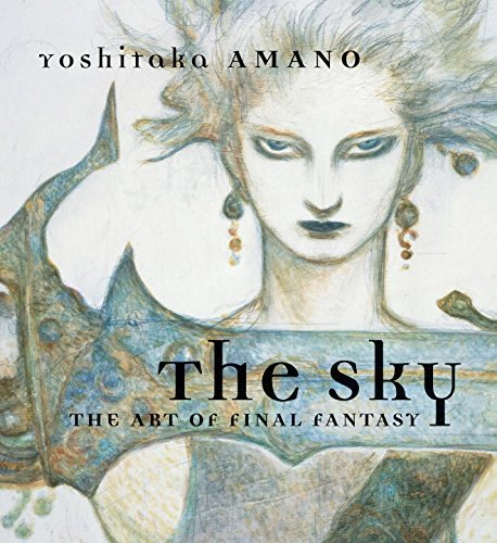 The Sky: The Art of Final Fantasy, Yoshitaka Amano