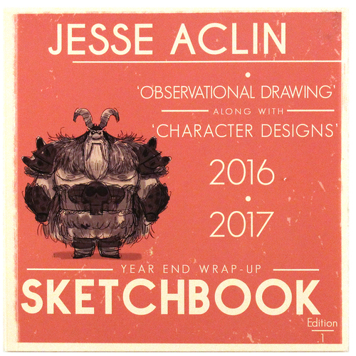 Year End Wrap-Up: Observational Drawings Along with Character Designs (2016 - 2017), Jesse Aclin