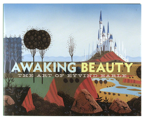 Awaking Beauty: The Art of Eyvind Earl