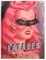 Fatales: The Art of Ryan Heshka