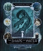 The Shape of Water: Creating a Fairytale for Troubled Times