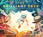 The Brilliant Deep, Matt Forsythe