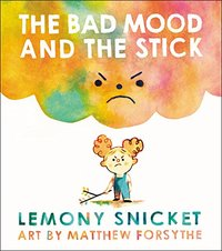 The Bad Mood and the Stick, Matt Forsythe