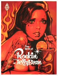 The Birth of Rockin' Jelly Bean, Rockin' Jelly Bean