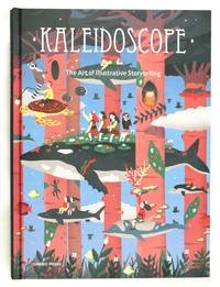 Kaleidoscope: The Art of Illustrative Storytelling