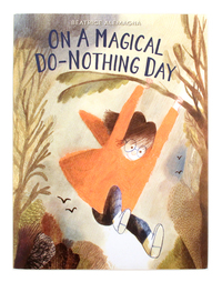 On A Magical Do-Nothing Day, Beatrice  Alemagna