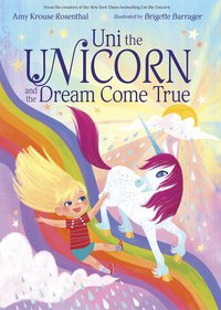 Uni the Unicorn and the Dream Come True, brigette barrager